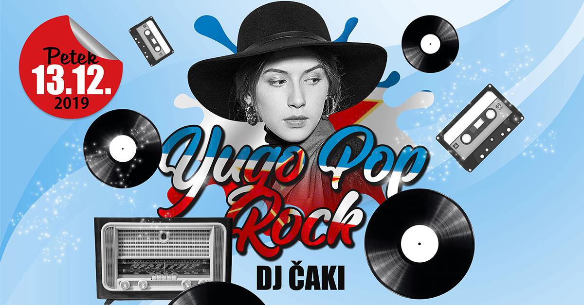 Yugo Pop Rock & DJ Čaki