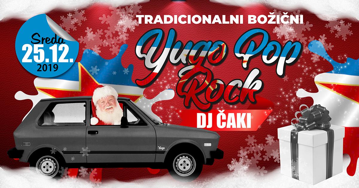 Tradicionalni Božični Yugo Pop Rock & DJ Čaki